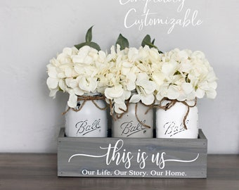 Mason Jar Centerpieces, This Is Us Sign, Farmhouse Centerpiece, Mason Jar Decor,  Kitchen Decor, Entryway Decor, Table Centerpiece