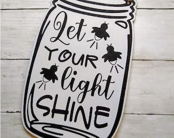 Lightning Bugs, Fireflies in Mason Jar SVG, Let Your Light Shine
