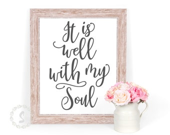 It is well with my Soul SVG Cut File Farmhouse Wall Decor for Personal Small Business Use
