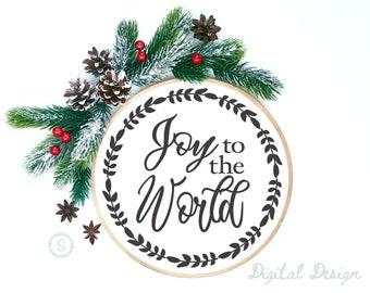 Joy to the World  Farmhouse Sign SVG