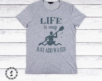 Kayak SVG, Life is Easy Just Add Water, Father's Day SVG