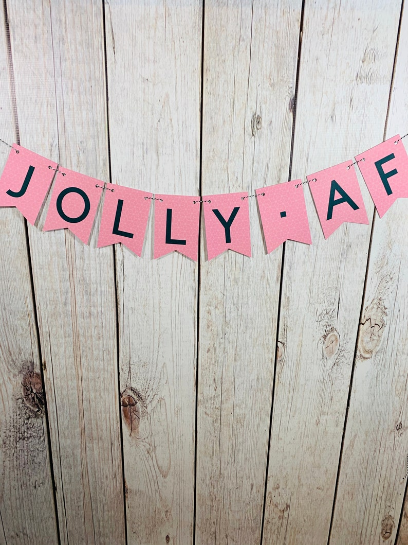 Jolly AF Holiday decor Cheeky Holiday Banner Office Holiday Decor Christmas Banner Funny Christmas Sign Ugly Sweater Party Decor