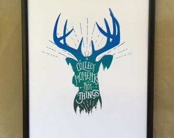 Collect Moments, Not Things Print, Wall Art, Word Art, Deer, Antler, Quote