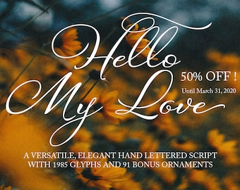 Beautiful Hand Lettered Hello My Love Script Font perfect for Invitations and Weddings!