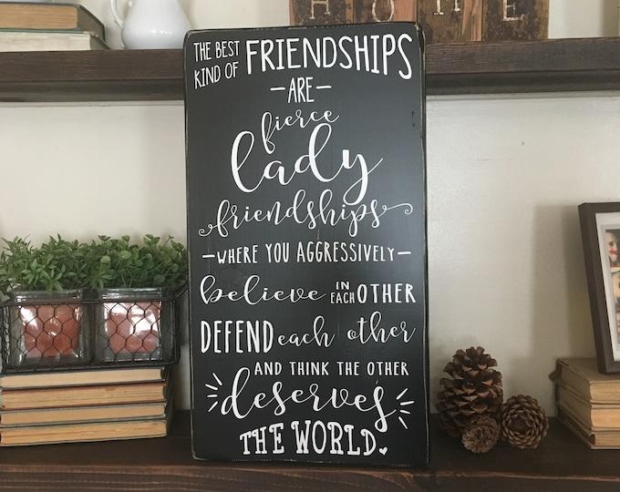 Gift for Friend, Friendship Quote, Friendship Sign, Fierce Lady Friendships, International Womens Day, Empowering Women