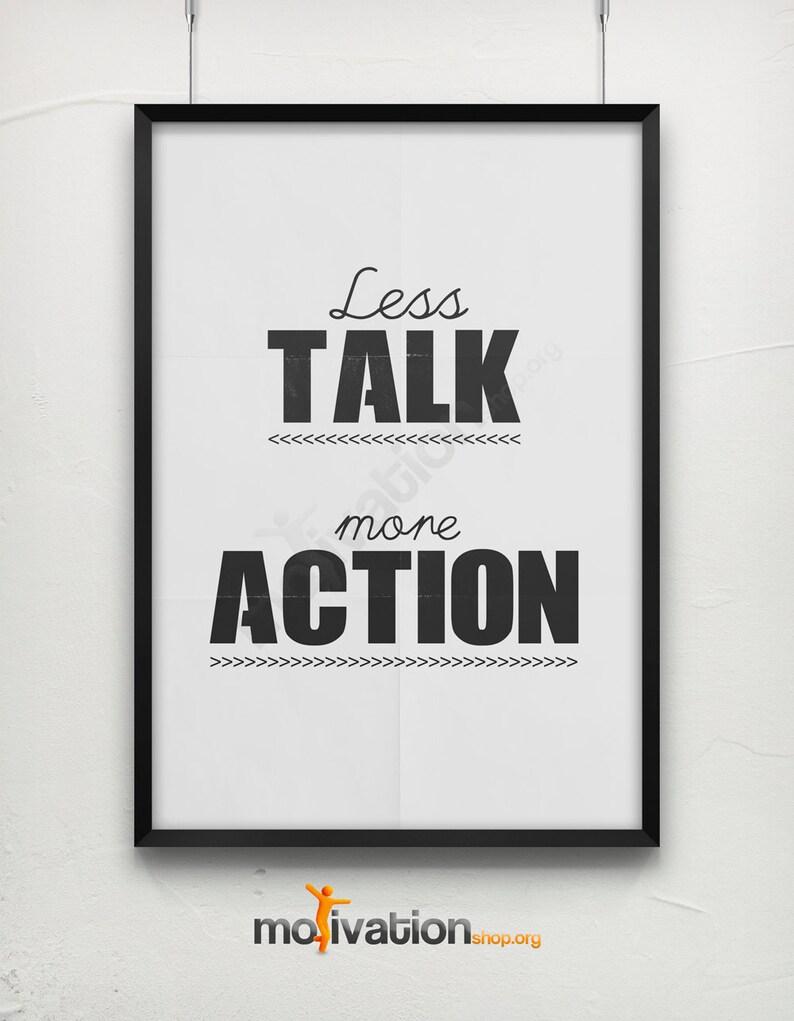 2 Colors Less Talk More Action Print Motivational Etsy