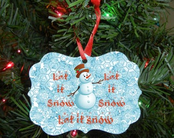 Christmas Ornament - Aluminum Ornament - Let it Snow - Christmas Gift - Office Gift - Holiday Gift - Snowman Ornament - Winter