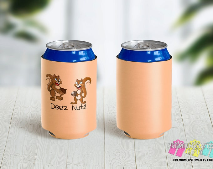 Deez Nuts Custom Can Coolers - Personalized Can Coolies - Vacation Can Coolers - Custom Can Coolies - Bachelorette Can Coolers - Deez Nuts