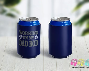 Working On My Dad Bod Can Coolers - Personalized Can Coolies - Monogrammed Beer Can Coolers - Dad Gift Can Cooler - Beer Can Cooler