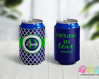 Drunk In Love Can Coolers - Personalized Can Coolers - Custom Can Coolies - Can Coolers - Bachelorette Bash - Destination Can Coolies