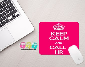 Keep Calm Mouse Pad - Custom Mouse Pad - Personalized Mouse Pad - HR Mouse Pad- Office Gift - Personalized Gift - Computer Desk Mouse Pad