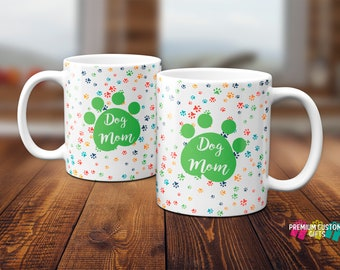 Dog Mom Coffee Mug - Dog Mom - Pet Gift - 11 oz Custom Coffee Mug - Coffee Cup - Dog Mom Cup - Dog Mom Gift - Ceramic Dog Mom Coffee Cup