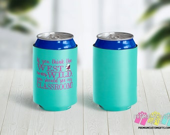Teachers Can Coolers - Beach Coolies - Vacation Can Coolers - Bachelorette Can Coolers - Family Vacation Can Coolers - Teachers Gifts