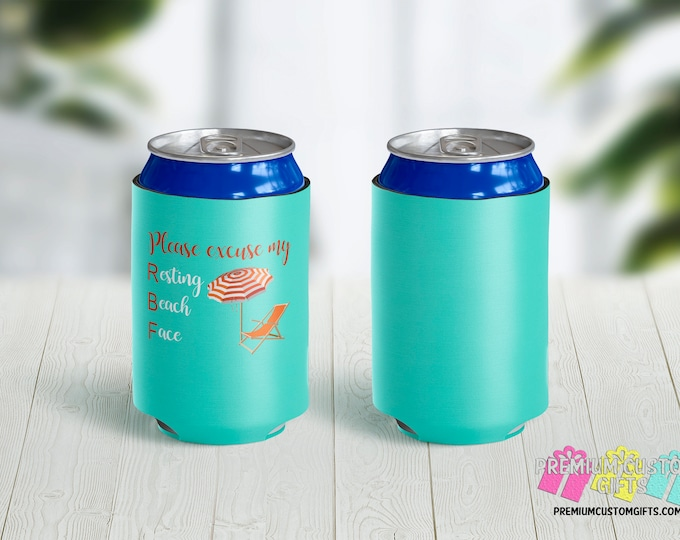 Please Excuse My Resting Beach Face Can Coolers - Personalized Can Coolies - Beer Can Coolers - Custom Can Coolies - Funny Can Coolers