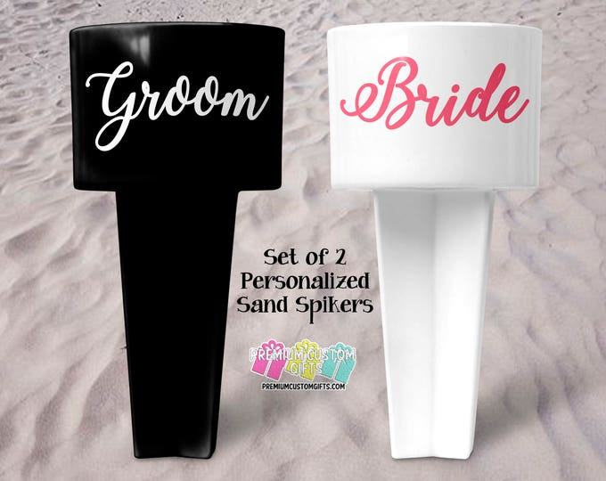 Bride and Groom Sand Spikers - Beach Sand Spiker - Monogrammed Beach Cup Holder - Custom  Beach Cup Holder - Personalized Wedding Gifts