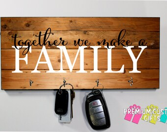 Together We Make A Family Key Hanger - Personalized Wall Key Holder - Housewarming Gift - Choose Your Wood Look Background Design #KH226
