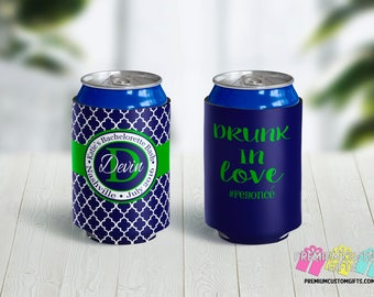 Drunk In Love Bachelorette Party Coolies, Custom Made Wedding Can Coolers