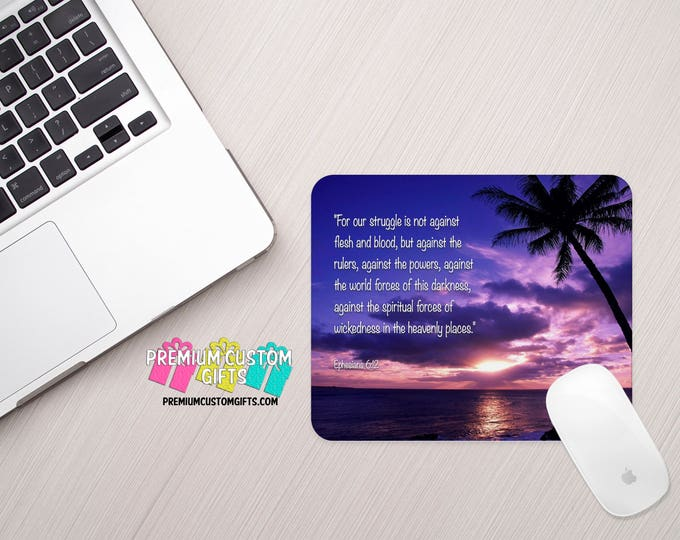 Custom Bible Quote Mouse Pad - Custom Mouse Pad - Personalized Mouse Pad - Personalized Gift - Ephesians 6:12 Mouse Pad - Religious Gift