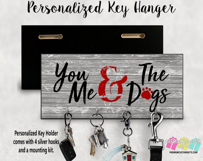 You Me and The Dogs Wall Key Hanger - Wall Dog Leash Hanger - MDF Wall Key Hanger - Housewarming Gift - Dog Leash Holder - Dog Gift - Pets
