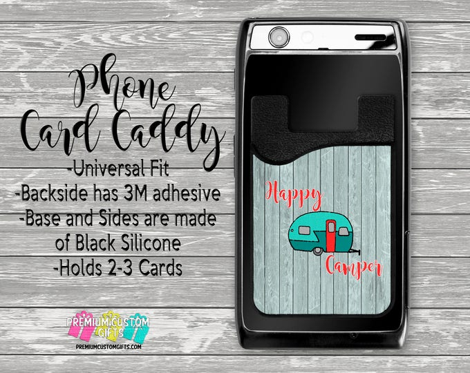 Happy Camper Phone Card Caddy - Personalized Card Holder - Phone Accessories - Gifts For Her - Pet Phone Wallet - Custom Card Holder