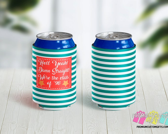 Class Reunion Can Coolers - Personalized Can Coolers - Bachelorette Can Coolers - Custom Coolies - Vacation Can Coolers - Destination Quote