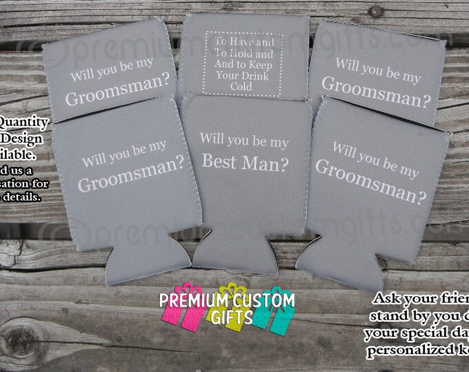 6 Customized Can Coolers- Ask Your Friends To Stand By You During Your Special Day With Personalized Can Coolers Design#K142