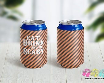 Eat Drink and be Scary Can Coolers - Halloween Can Coolers - 12 oz Beer Can - 12 oz Can Coolers - Halloween Party Favor  - Personalized