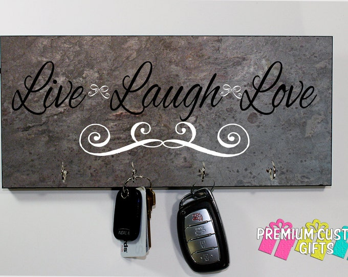 Live Laugh Love Quote Key Hanger - Several Slate Look Background Options - Wall Rack Key Holder - Design #KH202