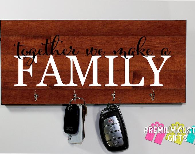 Together We Make A Family Key Holder - Personalized Key Hanger - Housewarming Gift - Choose Your Wood Look Background Design #KH226