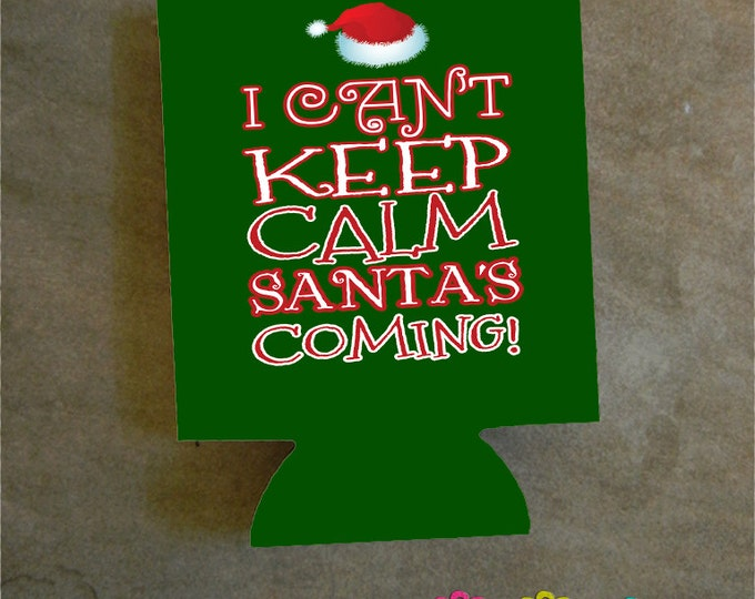 Keep Calm Santa Christmas Can Cooler - Christmas Party Favor - Christmas Party - Holiday Can Cooler - Christmas Cheer  Design #K103