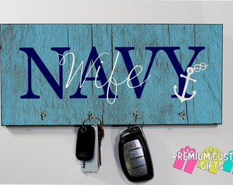 Navy Wife Wooden Key Holder - Wedding and Anniversary Gift - Military Key Hanger - Housewarming Gift - Any Occasion Key Hanger Design #KH175