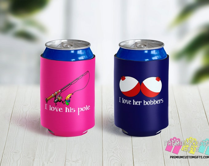 Set of 2 Fishing Can Coolies - I Love His Pole Can Cooler - I Love Her Bobbers Can Cooler - Vacation Can Coolers - Fishing Can Coolers