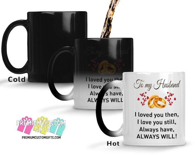Color Changing Mug - To My Husband Morphing Mug - Gift for Him - Christmas Gift - Made In The USA - Coffee Mug - Anniversary Gift Cup