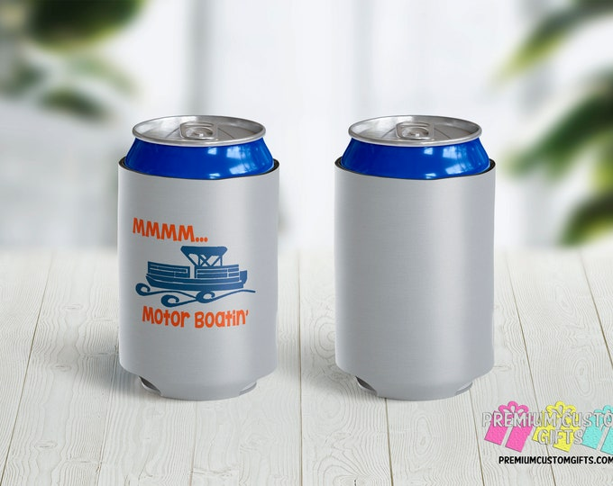 MMMM Motor Boatin' Can Coolers - Personalized Can Coolies - Beer Can Coolers - Custom Can Coolies - Funny Can Coolers - Pontoon Boat