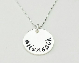 Misneach, Irish, Courage Necklace, Sterling Silver Necklace, Hand Stamped Jewelry, Inspirational Jewelry