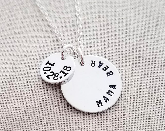 Mama Bear Necklace, Necklace with Birth Date, Sterling Silver Disc Necklace, Mother Necklace, Hand Stamped, Baby Shower Gift, Gift Idea