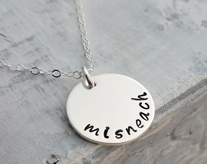 Misneach, Irish, Courage Necklace, Sterling Silver Necklace, Hand Stamped Jewelry, Inspirational Gift Idea