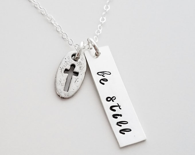 Bible Verse and Cross Necklace, Be Still,  Personalized Cross Necklace, Baptism, First Communion, Confirmation, Gift Idea