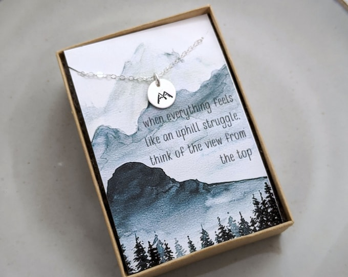 Mountain Necklace, Encouragement Gift, Inspirational Message, Gift for Her, Gold or Silver