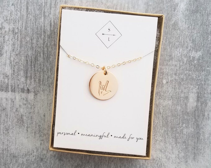 ASL, I love You Necklace, Sign Language Necklace, Hand Stamped, Sterling Silver, Gold Filled, Valentines Day Gift, Gift For Her, Gift Idea