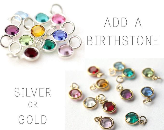 Add A Birthstone, Gold or Silver Swarovski Channel Set Crystal