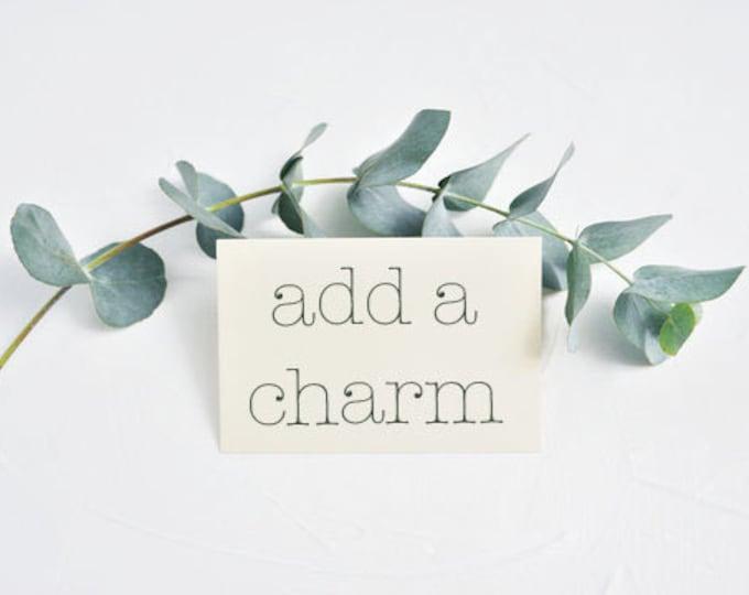 Add A Charm- Pick A Size