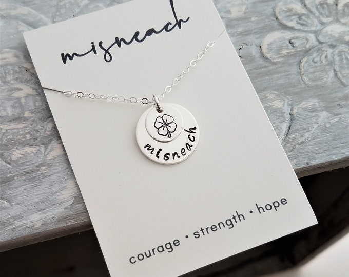 Misneach, Irish word for Courage, Sterling Silver Necklace, Gift Idea, Hope, Strength, Inspirational Jewelry. Clover Gift, Shamrock