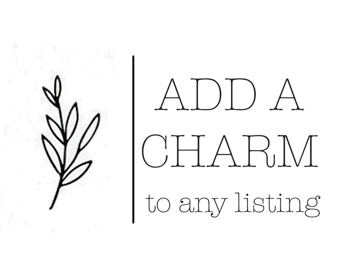 Add A Charm to Any Listing- Pick A Size