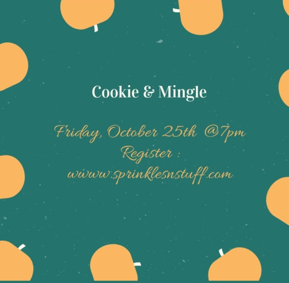 Adult Cookie & Mingle Oct. 25th