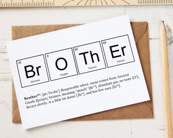Funny brother card etsy funny brother elements cards funny sibling joke greeting birthday greeting card science chemistry periodic table breaking bad big bang uk m4hsunfo