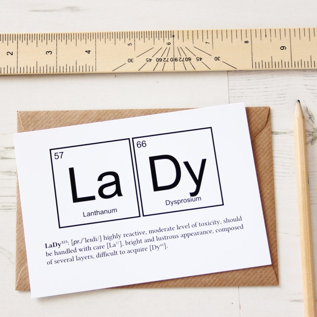 Funny Lady Elements Valentines Day Card Periodic Table Greeting