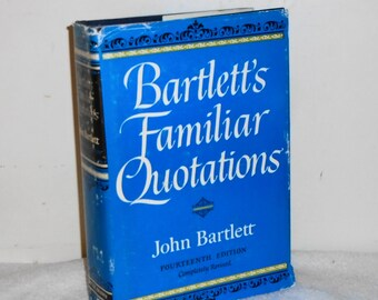 1968 Bartlett's Familiar Quotations by John Bartlett HC w DJ ~ 1750pgs