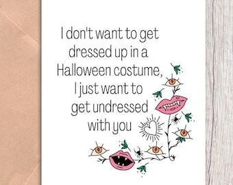 naughty halloween card for boyfriend or girlfriend, card for husband - get undressed with you