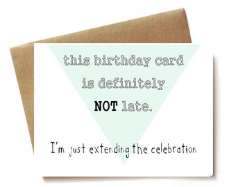 Funny Belated Birthday Cards Late Card